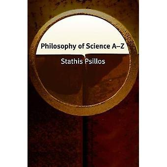 Filosofia Science A-Z Stathis Psillos - 9780748620333 Kirja