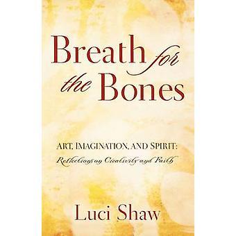 Atem für die Knochen von Luci Shaw - 9780849929649 Buch