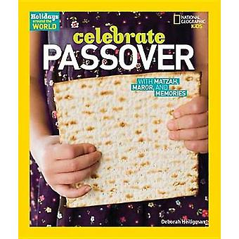 Celebrate Passover by Deborah Heiligman - 9781426327452 Book