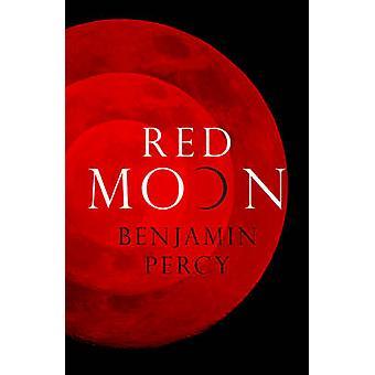 Red Moon by Benjamin Percy - 9781444724998 libro