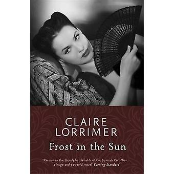 Frost aurinkoa Claire Lorrimer - 9781473613034 kirja
