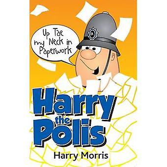 Upp Tae min hals i pappersarbete av Harry J. Morris - 9781845022624 bok