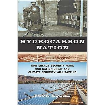 炭化水素の国 - エネルギー安全保障作った私たちの国の偉大なと Cli