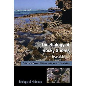 The Biology of Rocky Shores (Biology of Habitats)