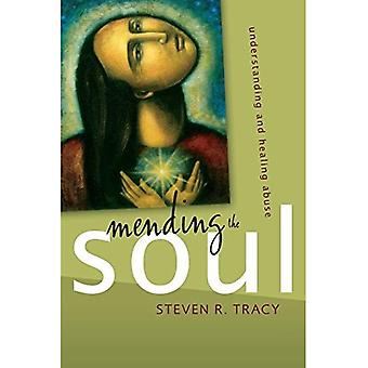 Emendando a alma: compreensão e cura de abuso