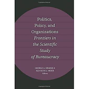Politik, Politik und Verbänden: Grenzen in der wissenschaftlichen Studie der Bürokratie