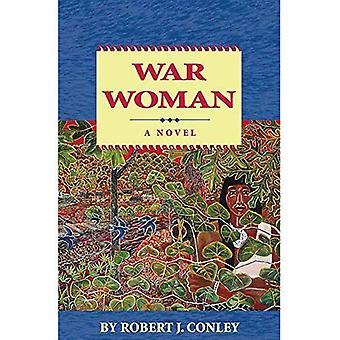 War Woman,a Novel, Vol. 9