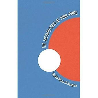The Metaphysics of Ping Pong: Table Tennis as a Journey of Self-Discovery