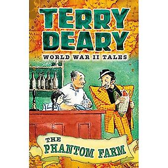 The Phantom Farm (World War II Tales)