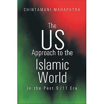The US Approach to the Islamic World in the Post 9/11 Era: Implications for India