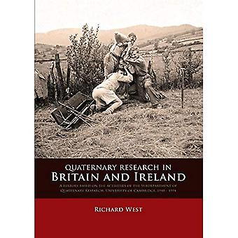Quaternary research in Britain and Ireland: A history based on the activities of the Subdepartment of Quaternary...