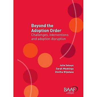 Beyond the Adoption Order: Challenges, Interventions and Adoption Disruptions