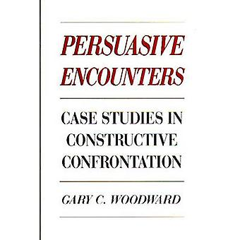 Studi di casi di incontri persuasiva in confronto costruttivo di Woodward & Gary C.