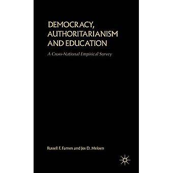 Autoritarismo democracia y educación A constatan encuesta empírica por Francis Russell & Farnen