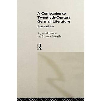 Un compagnon au vingtième siècle la littérature allemande de Furness & R.