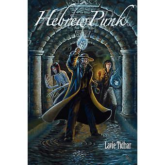 HebrewPunk by Tidhar & Lavie