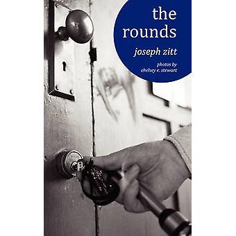 The Rounds by Zitt & Joseph