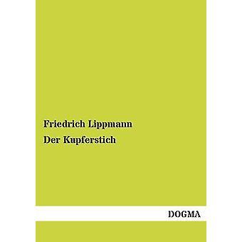 Der Kupferstich par Lippmann & Friedrich