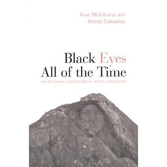 Black Eyes All of the Time - Intimate Violence - Aboriginal Women - an