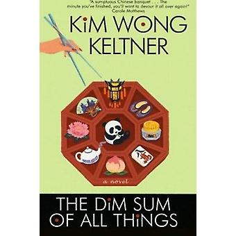 The Dim Sum of All Things Book