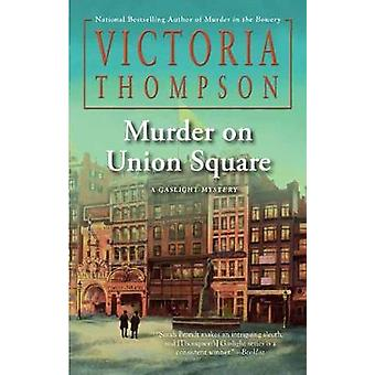 Murder on Union Square by Victoria Thompson - 9780399586606 Book
