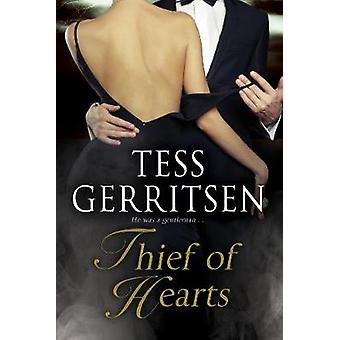 Thief of Hearts by Tess Gerritsen - 9780727886941 Book