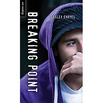 Breaking Point by Lesley Choyce - 9781459801288 Book