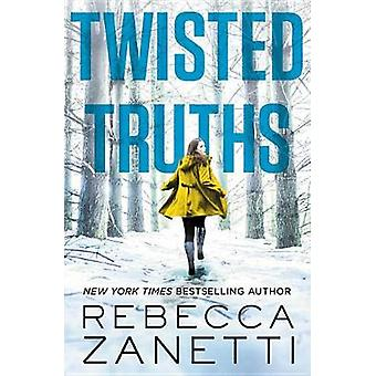 Twisted Truths by Rebecca Zanetti - 9781455594313 Book