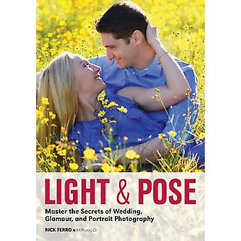 Light & Pose - Master the Secrets of Wedding - Glamour - and Portr