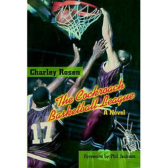 Cockroach Basketball League by Charley Rosen - 9781888363784 Book