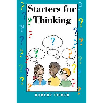Starters for Thinking by Robert Fisher - 9781898255482 Book