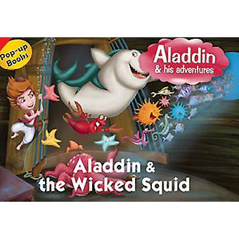 Aladdin and the Wicked Squid by Pegasus - 9788131919200 Book