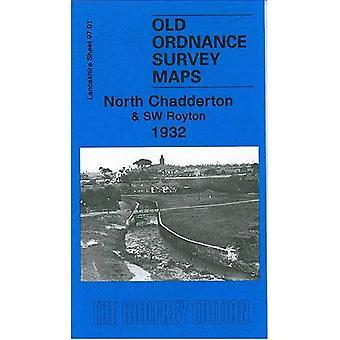 North Chadderton and SW Royton 1932: Lancashire Sheet 97.01 (Old Ordnance Survey Maps of Lancashire)