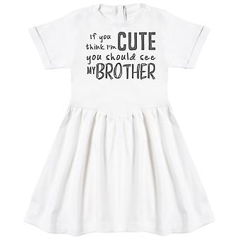 If You Think I'm Cute You Should See My Brother Baby Dress