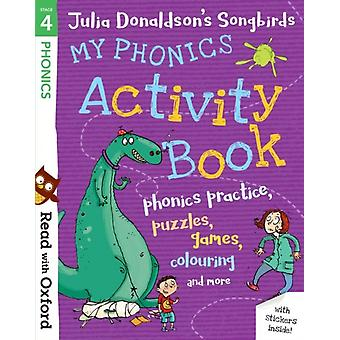 Read with Oxford Stage 4 Julia Donaldsons Songbirds My P by Donaldson