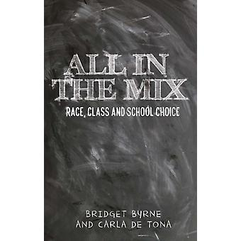 All in the Mix by Bridget Byrne