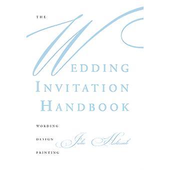 Wedding Invitation Handbook Wording Design Printing by Julie Holcomb
