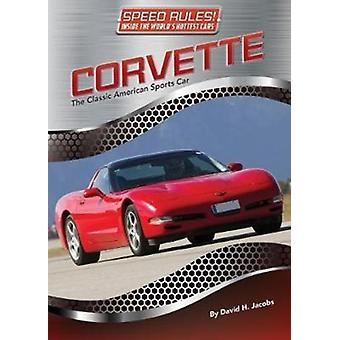 Speed Rules Corvette by David Jacobs