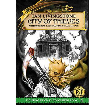 Official Fighting Fantasy Colouring Book 4 City of Thieves by Livingstone & Ian