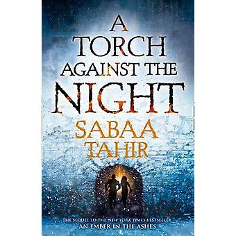 Torch Against the Night by Sabaa Tahir
