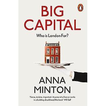 Big Capital by Anna Minton
