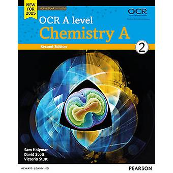 OCR A level Chemistry A Student Book 2  ActiveBook by Dave Scott
