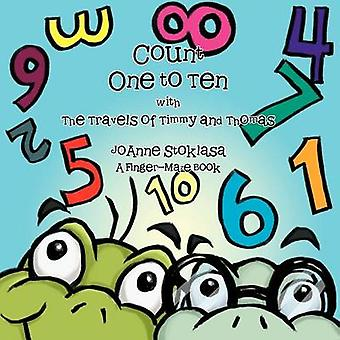 Count One to Ten with the Travels of Timmy and Thomas A FingerMaze Book by Stoklasa & JoAnne