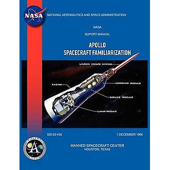 Apollo Spacecraft Familiarization Manual by Manned Spacecraft Center