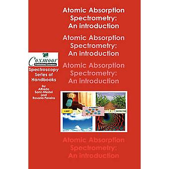 Analytical Atomic Absorption Spectrometry An Introduction by SanzMedel & Alfredo