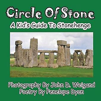 Circle Of StoneA Kids Guide To Stonehenge by Weigand & John D.