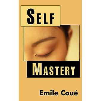 Self Mastery by Cou & Emile