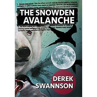 The Snowden Avalanche by Swannson & Derek