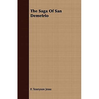 The Saga Of San Demetrio by Jesse & F. Tennyson