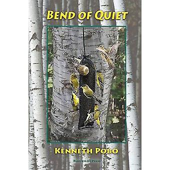 Bend of Quiet by Pobo & Kenneth